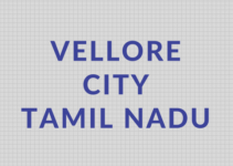 Vellore City in Tamil Nadu, India